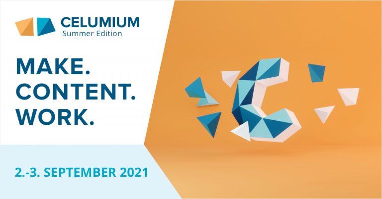 CELUMIUM SUMMER Edition - the CELUM onsite event in Linz in September 2021